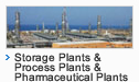 Storage Plants & Process Plants & Pharmaceutical Plants