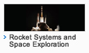 Rocket Systems and Space Exploration